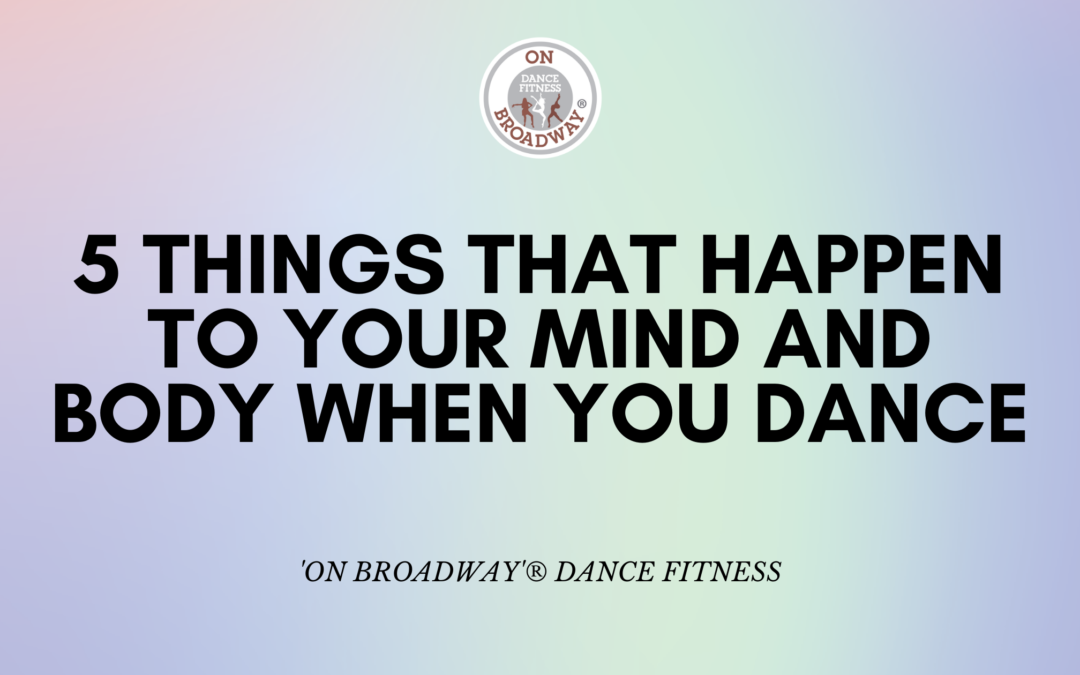 5 things that happen to your mind and body when you dance
